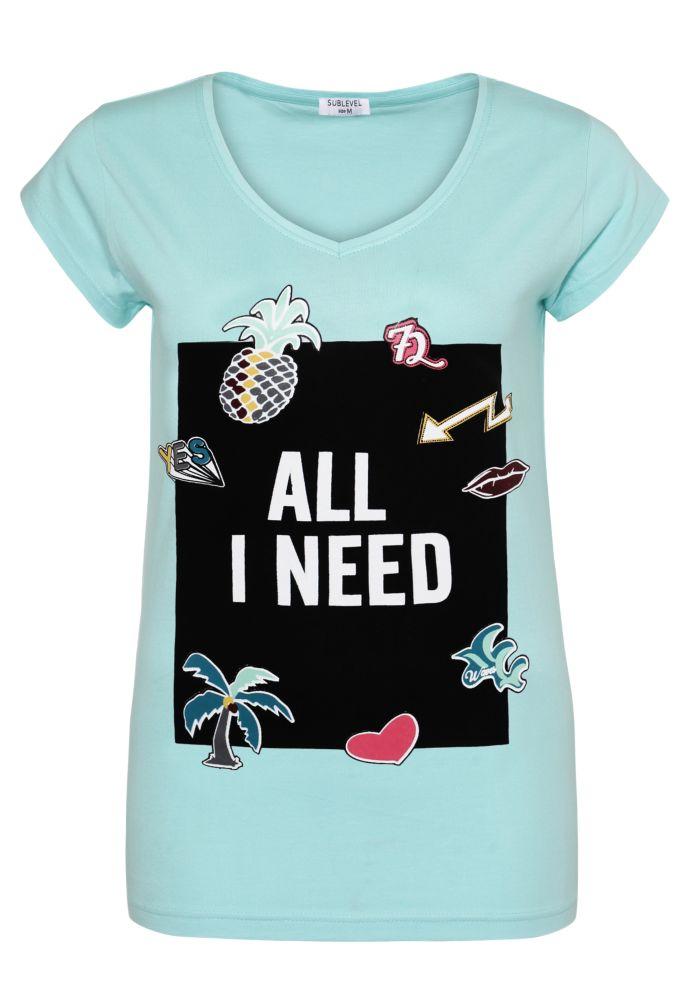 Damen T-Shirt - All I need